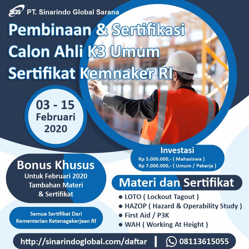 Pelatihan dan Sertifikasi Calon Ahli K3 Umum Sertifikat Kemnaker RI ( 03 - 15 Februari 2020 )